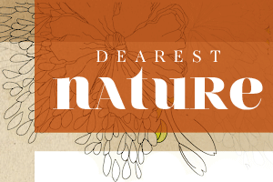 Dearest Nature