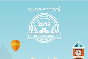 Code School's 2013 Report Card